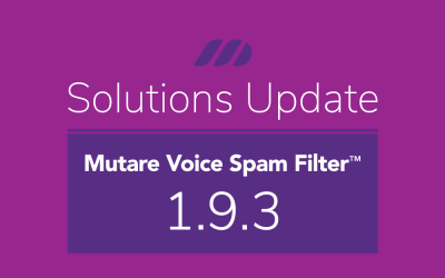 Release Notes: Mutare Voice Spam Filter May 2020 1.9.3